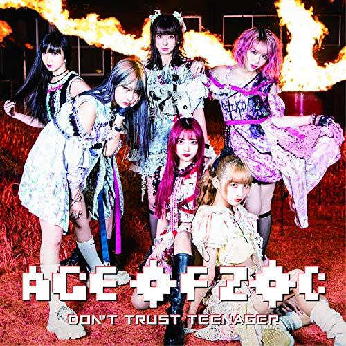 【Amazon.co.jp限定】AGE OF ZOC/DON'T TRUST TEENAGER(シングルCD+DVD)(メガジャケ(3形態共通絵柄)付き)