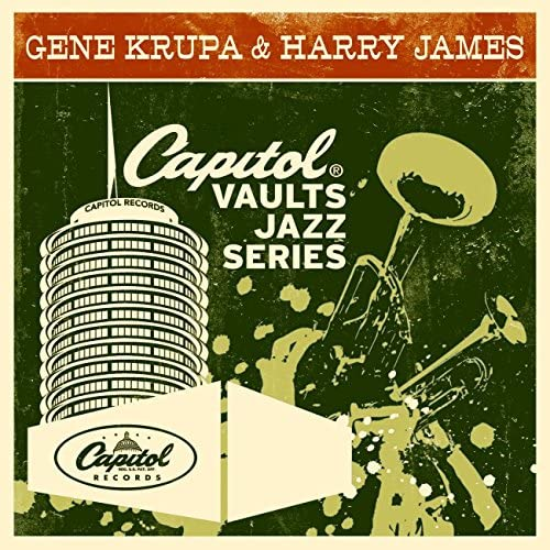 Gene Krupa & Harry James and His Orchestra