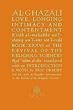 Al-Ghazali on Love, Longing, Intimacy & Contentment (Ghazali Series)