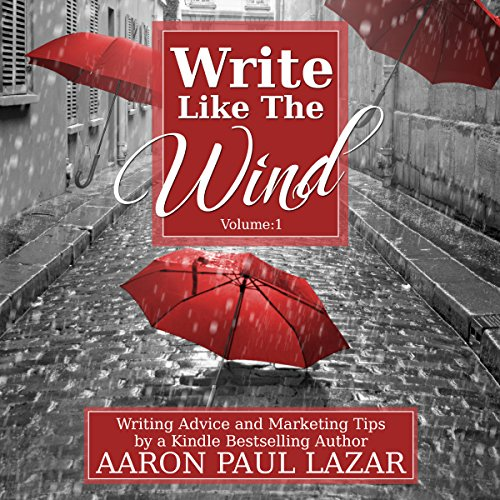 Write Like the Wind: Volume 1 audiobook cover art
