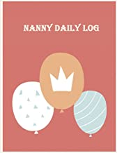Nanny daily log: Breastfeeding Journal, Baby Newborn Diapers, Childcare Nanny Report Book, Eat, Sleep, Poop Schedule 120 pages Large Print 8.5