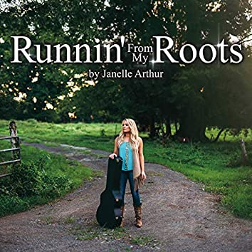 Runnin' from My Roots (Original Motion Picture Soundtrack)