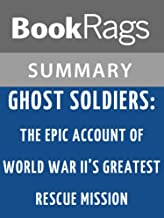 Summary & Study Guide Ghost Soliders by Hampton Sides