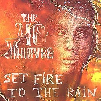 Set Fire To The Rain