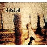 At Devil Dirt [Explicit]