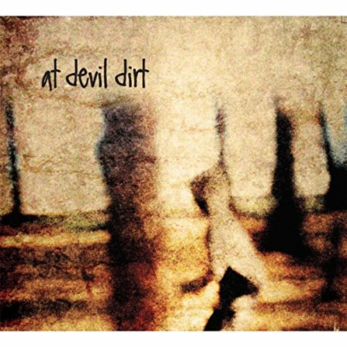 At Devil Dirt [Explicit]