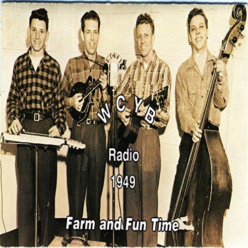 Wcyb Radio 1949: Farm And Fun Time, Vol. I