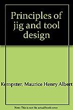 Principles of jig and tool design