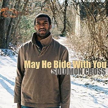 May He Bide With You - Single