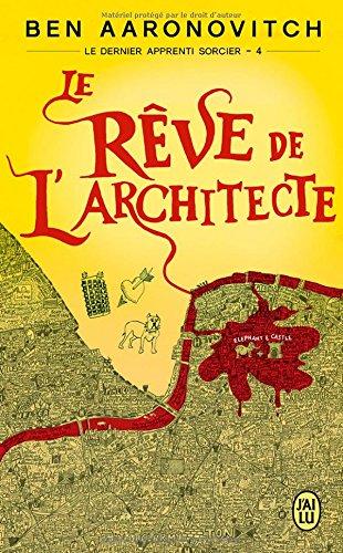 Le dernier apprenti sorcier, Tome 4 : Le rêve de l'architecte
