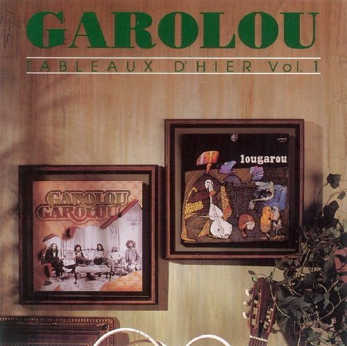 Garolou (Tableau D\'hier) Vol.1 by Garolou (2009-04-07)
