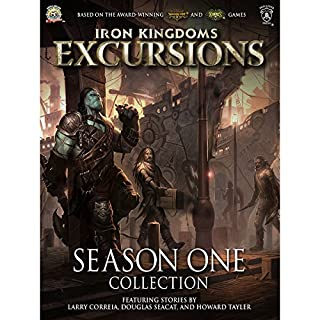 Iron Kingdoms Excursions: Season One Collection cover art