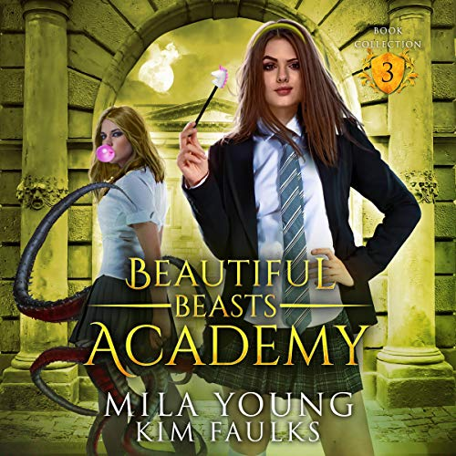 Couverture de Beautiful Beasts Academy: Books 5-7