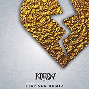 Signals (Dave all the Rave Remix) - Single