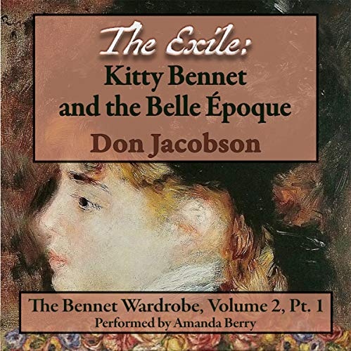 The Exile: Kitty Bennet and the Belle Epoque audiobook cover art