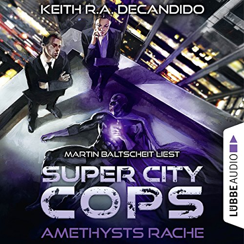 Amethysts Rache (Super City Cops 1) audiobook cover art