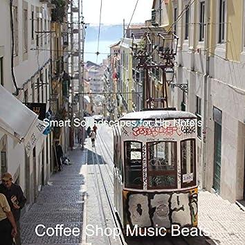 Smart Soundscapes for Hip Hotels