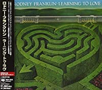 Learning to Love by Rodney Franklin