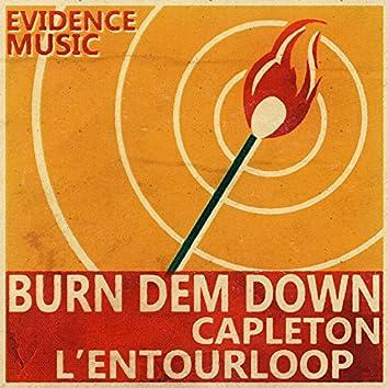 Burn Dem Down (L'Entourloop Remix)