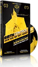 BIRTH CONTROL: How Did We Get Here?