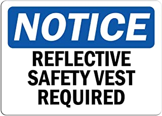 Notice - Reflective Safety Vest Required Sign | Label Decal Sticker Retail Store Sign Sticks to Any Surface 8