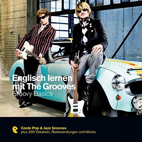 Englisch lernen mit The Grooves - Groovy Basics Titelbild