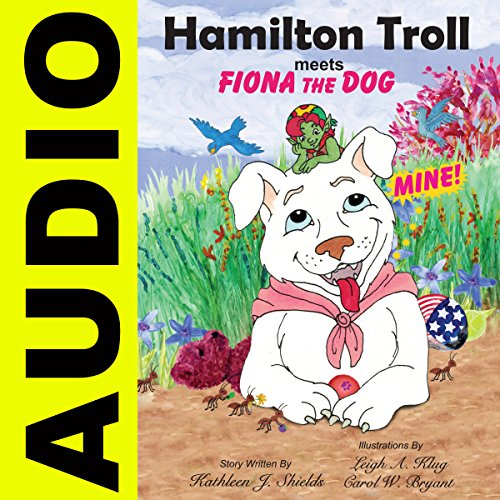 Hamilton Troll Meets Fiona the Dog audiobook cover art