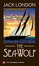 The Sea-Wolf (Townsend Library Edition)