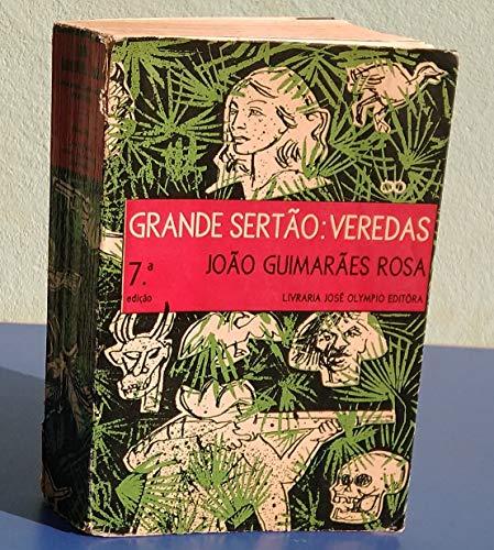 Grande Sertão: Veredas - 7ª Edição - 1970