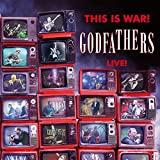 Best Godfathers - This Is War - The Godfathers Live Review