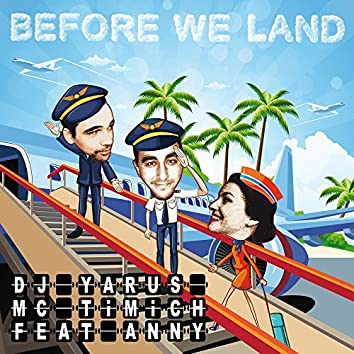Before We Land (Remix)