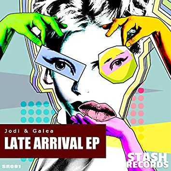 Late Arrival  EP