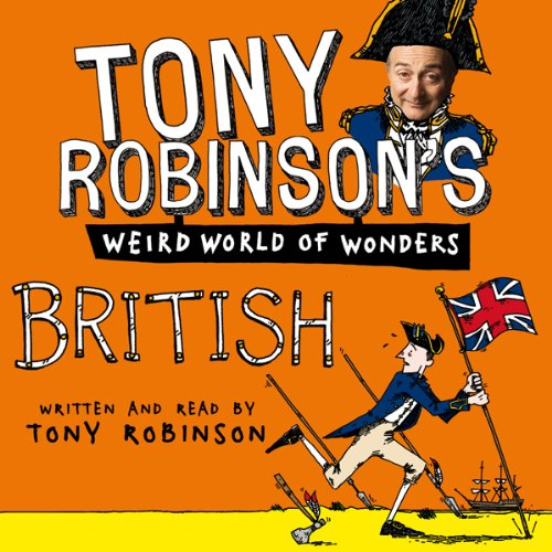 Couverture de Tony Robinson's Weird World of Wonders! British