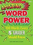 Amazing Word Power: 100 Words Every 5th Grader Should Know Smart, B.