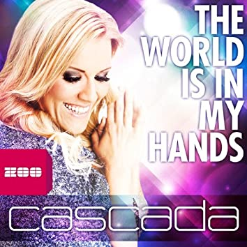 The World Is in My Hands (Remixes)