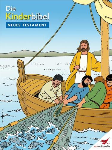Die Kinderbibel - Comic Neues Testament (German Edition)