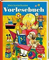 Kinderbuecher aus den 1970er-Jahren: Mein kunterbuntes Vorlesebuch: Geschichten, Maerchen & Fabeln