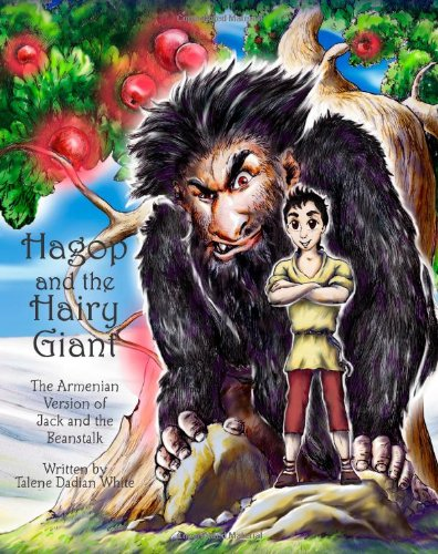 Hagop and The Hairy Giant: The Armenian Version of Jack and the Beanstalk