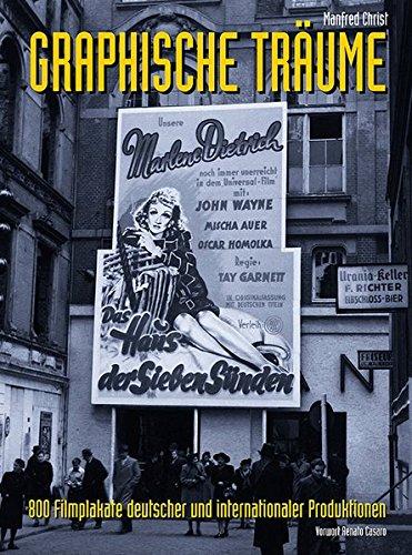 Filmplakate deutscher und internationaler Produktionen: Grafische Träume