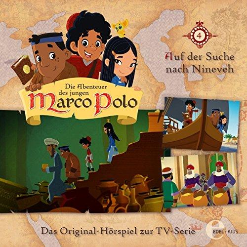 Auf der Suche nach Nineveh (Die Abenteuer des jungen Marco Polo 4) Titelbild