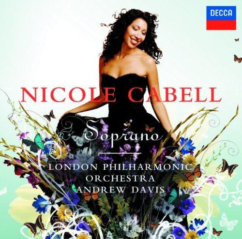 Nicole Cabell, London Philharmonic Orchestra & Sir Andrew Davis