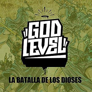 God Level (La Batalla de los Dioses)