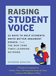 Raising Student Voice: 35 Ways to Help Students Write Better Arguments, from the New York Times