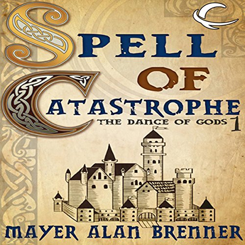 Spell of Catastrophe audiobook cover art