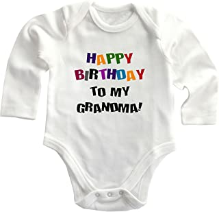Happy Birthday to Grandma! Long Sleeve Baby Bodysuit One Piece White 12 Months