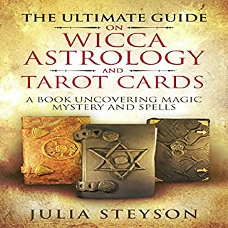 The Ultimate Guide on Wicca, Astrology, and Tarot Cards audiobook cover art