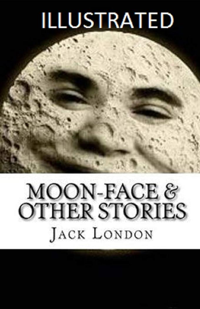 受動的チート市の中心部Moon-Face & Other Stories Illustrated