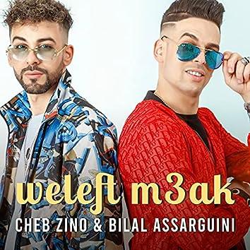 Weleft m3ak (feat. Cheb zino)