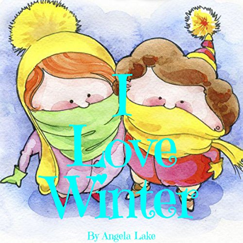 I Love Winter audiobook cover art