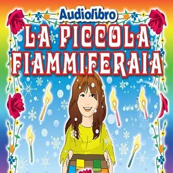 La piccola fiammiferaia (Favola raccontata con libretto e tavole da disegnare e colorare)